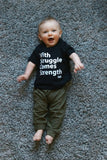 KIDS With Struggle Comes Strength Tee [ships in 5-7 business days]
