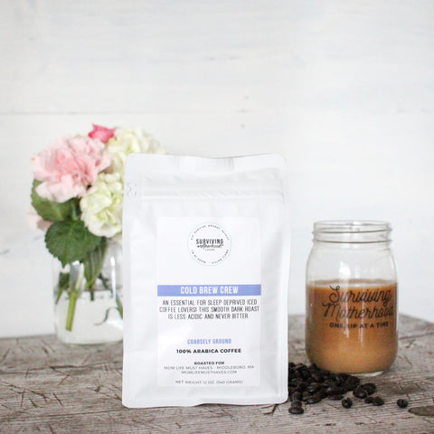 Cold Brew Crew - Surviving Motherhood Coffee