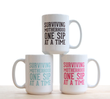 Surviving Motherhood 15oz Mugs