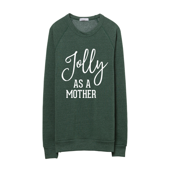 Jolly as a Mother Holiday Pullover