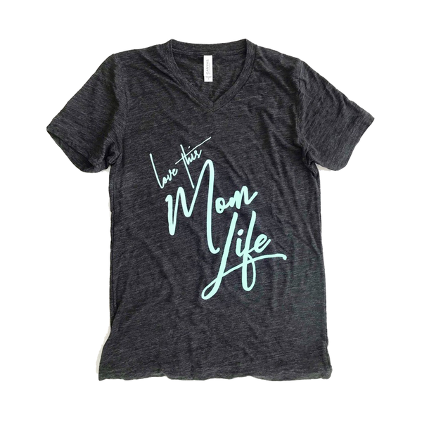 Love This Mom Life Tee Charcoal/Mint