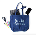 Love This Teacher Life Canvas Tote