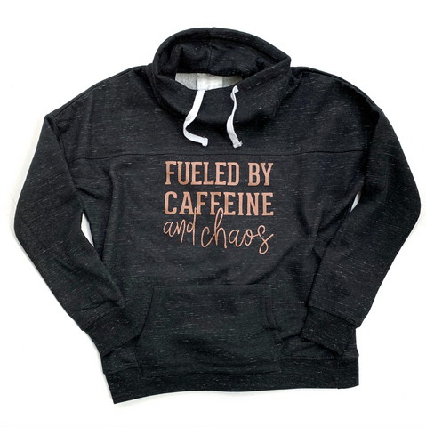 Fueled by Caffeine and Chaos Cowl Neck Sweatshirt - Rose Gold + Black - [Ships in 3-5 business days]