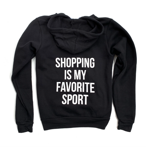 Shopping is my Favorite Sport Solid Black Fleece Zip Up - [Ships in 3-7 Business Days]