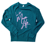 Love This Mom Life Teal + Pink Pullover [ships in 3-5 business days]