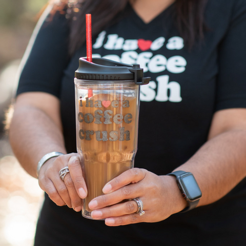 I Have a Coffee Crush 24oz Tumbler [ships in 1-3 business days]
