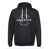 Fueled by Caffeine and Chaos Scuba Neck Hoodie - UNISEX FIT [Ships in 3-5 Business Days]