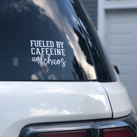 Fueled by Caffeine and Chaos Car Decal