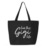 Love This Gigi Life Canvas Tote Bag