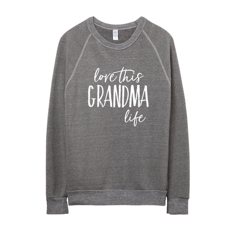Love This Grandma Life Pullover
