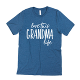 Love This Grandma Life Tee