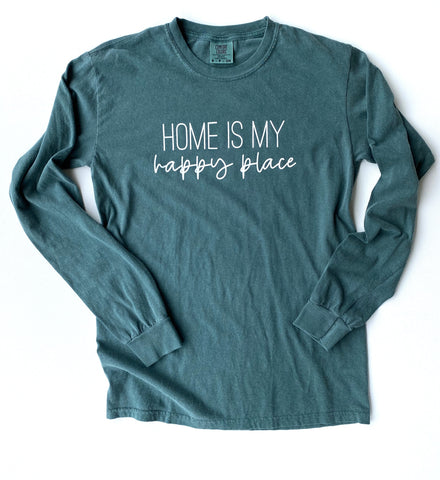 Home is my Happy Place Long Sleeve [Ships in 3-7 business days]