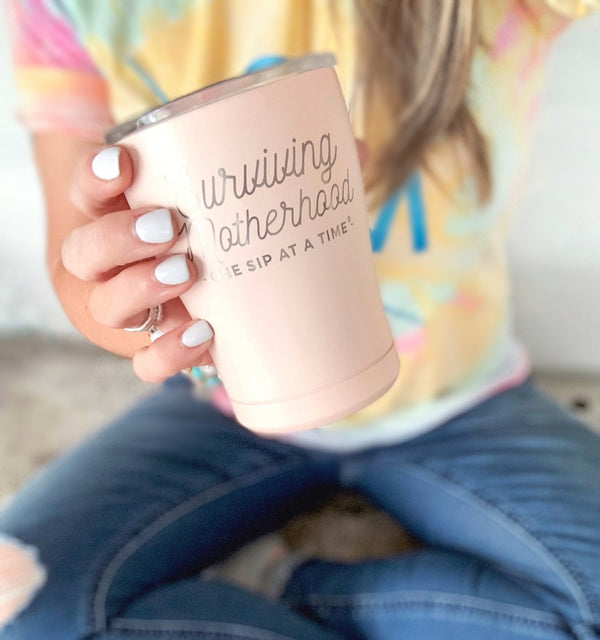 Surviving Motherhood 12oz Stainless Tumbler [ships in 1-3 business days]