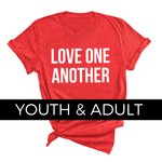 Love One Another Tee [ships in 3-5 business days]