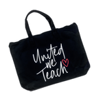 United We Teach Zipper Tote [ships in 3-5 business days]