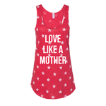 Love Like a Mother Racerback Tank [ships in 3-7 business days]