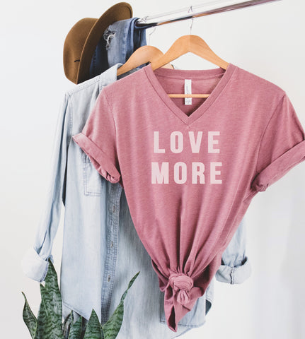 Love More Vneck Tee [ships in 3-5 business days]