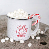 Jolly as a Mother 15oz Campfire Ceramic Mug