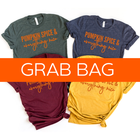 MYSTERY GRAB BAG: Pumpkin Spice & Everything Nice Tee [ships in 3-7 business days]
