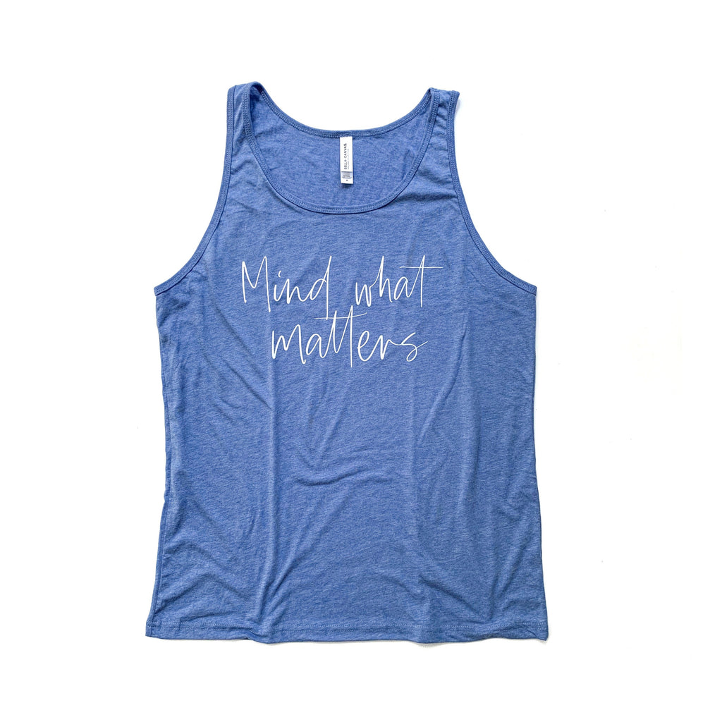 Mind What Matters Heather Blue Tank [ships in 3-5 business days]