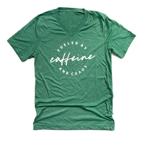 Fueled by Caffeine & Chaos Green V-neck Tee [ships in 3-5 business days]