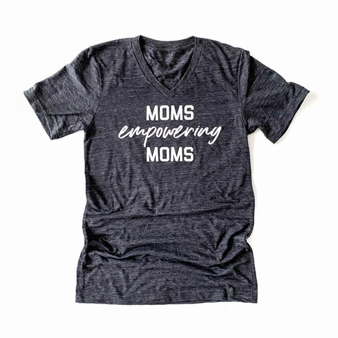 Moms Empowering Moms V-neck Tee [ships in 3-5 business days]