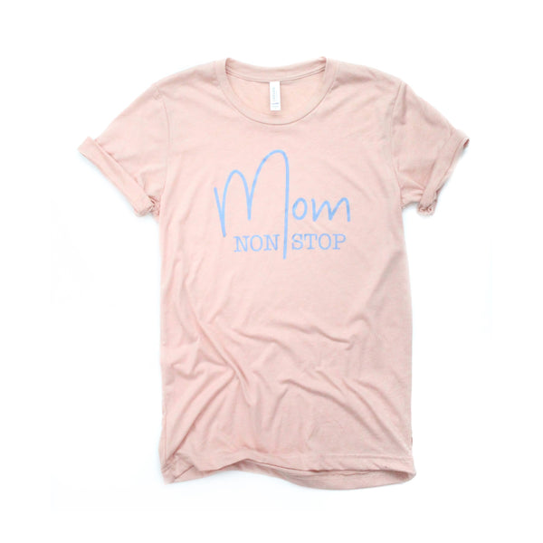 Mom Non Stop Peach Triblend Tee [ships in 3-5 business days]