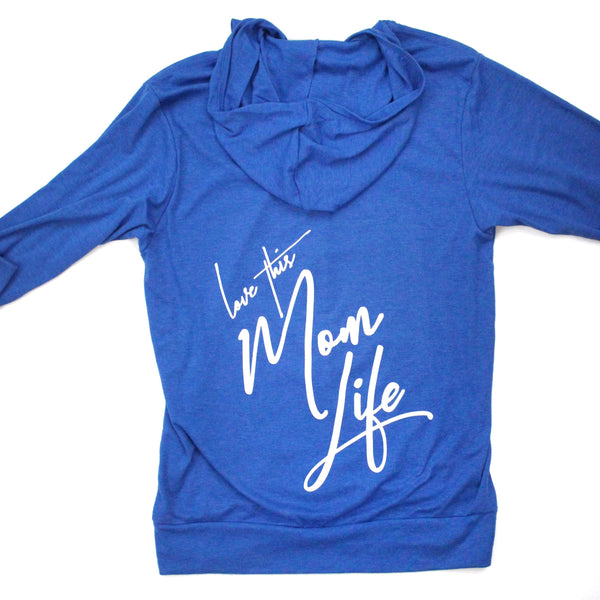 Love This Mom Life Unisex Zip Up Hoodie [ships in 3-5 business days]