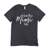 Love This Mimi Life Tee