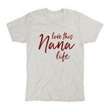 Love This Nana Life Tee