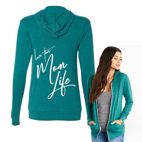 Love This Mom Life Zip Up Hoodie