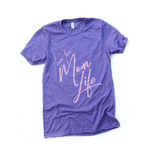 Love This Mom Life Tee Purple/Light Pink