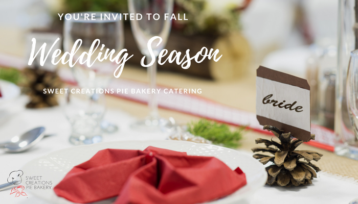 Planning A Fall Wedding? Sweet Creations Pie Bakery Caters