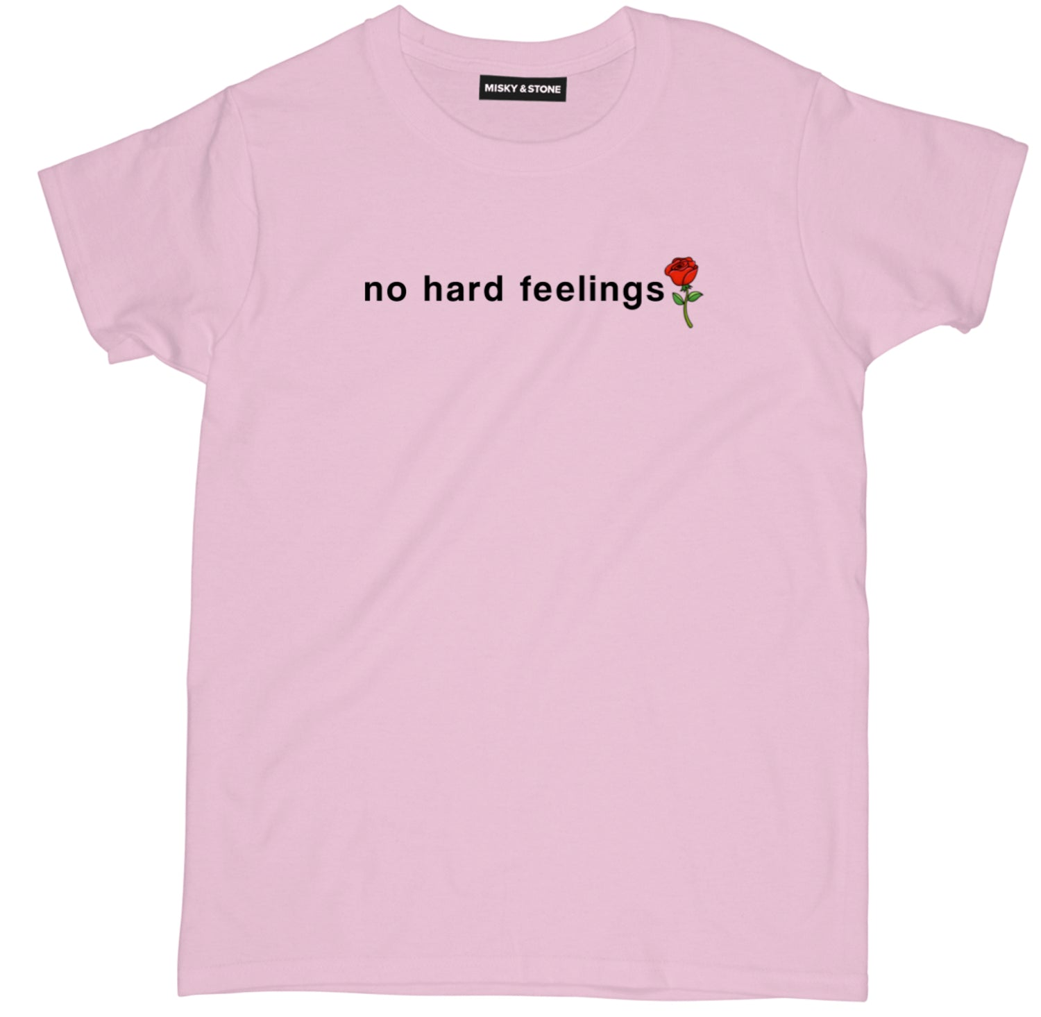 No Hard Feelings Funny Sassy Shirt