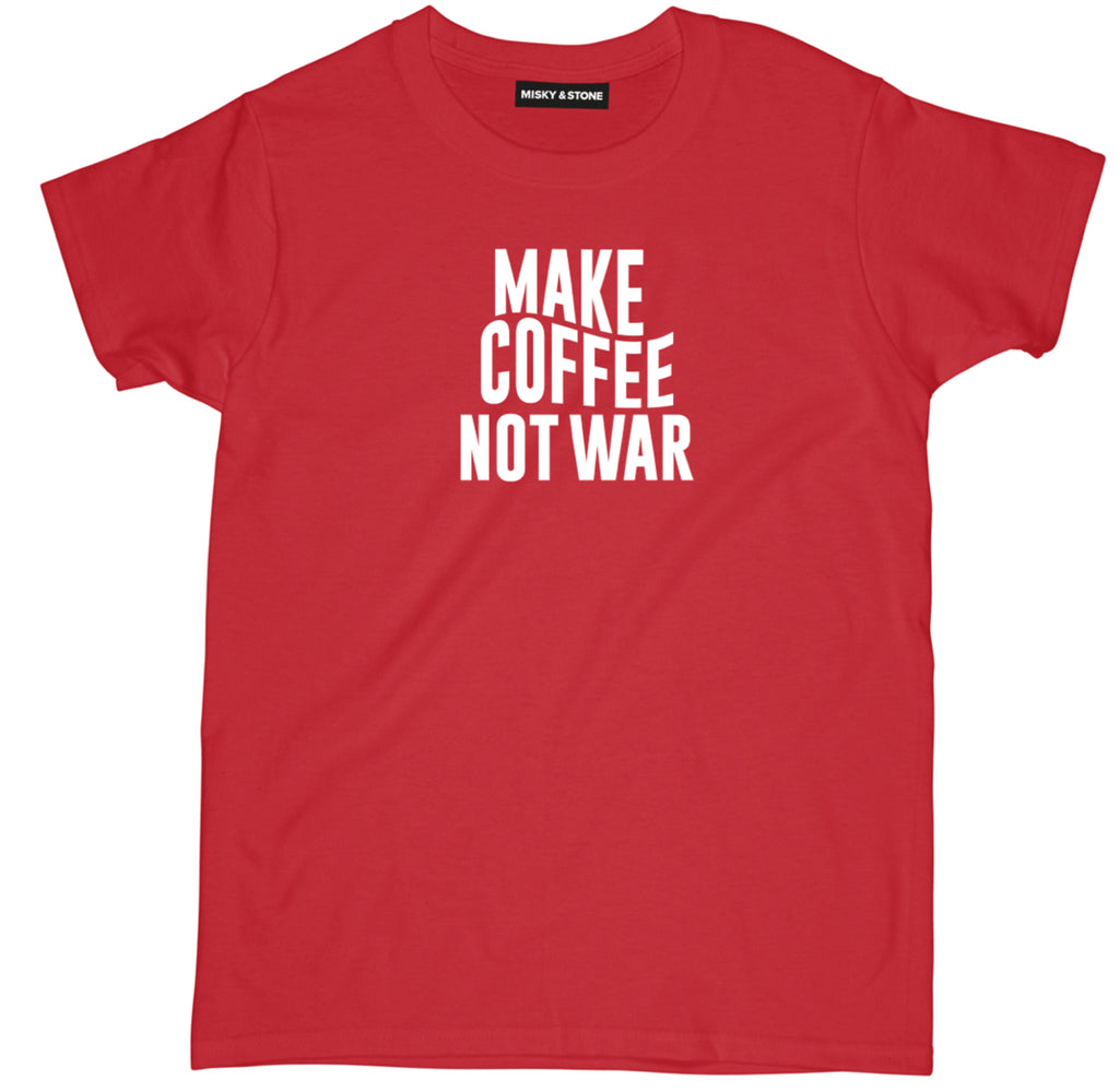 make coffee not war tee shirt, coffee tee shirt, coffee apparel, coffee merch, coffee clothing, funny coffee tee shirt, coffee lover tee shirt,