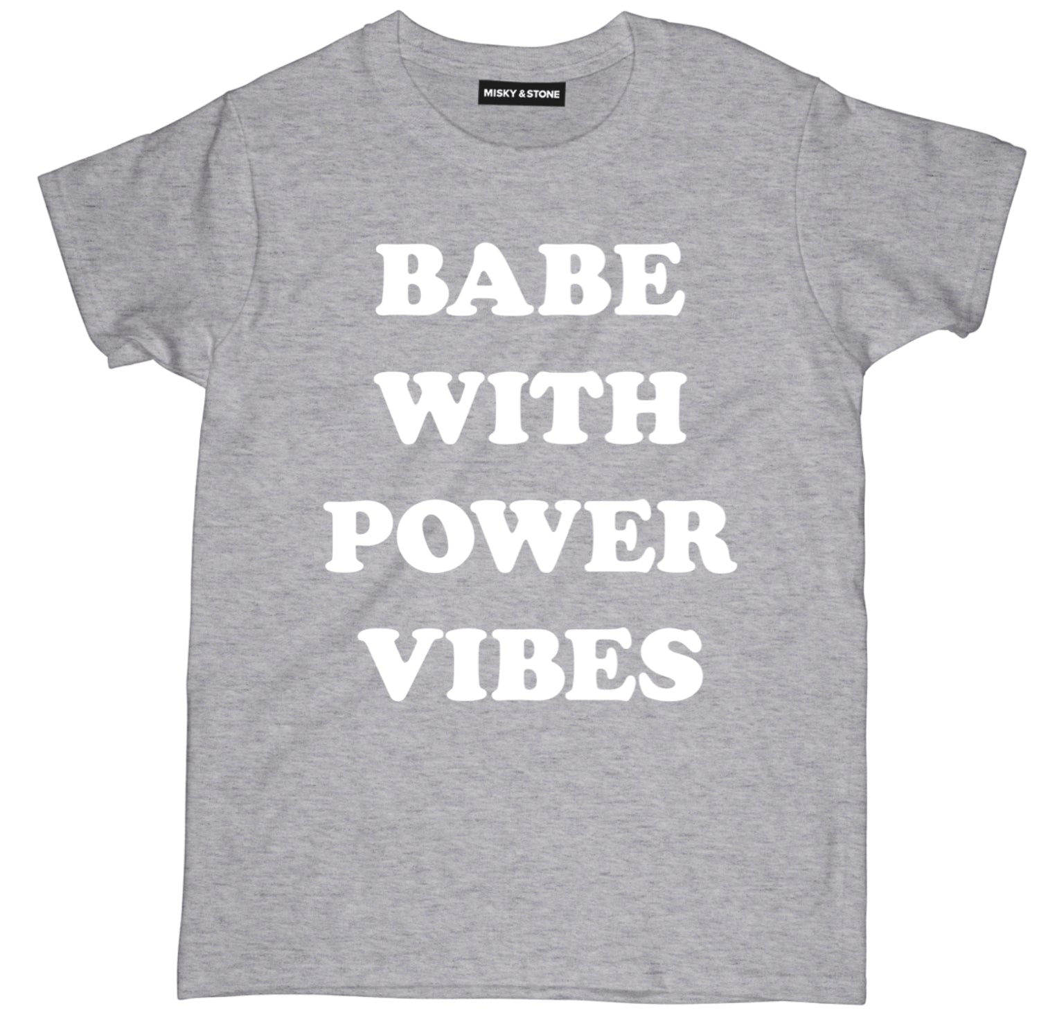 Babe With Power Vibes Tee