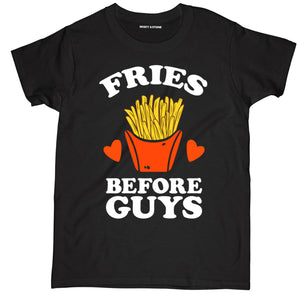 fries before guys t shirt, fries b4 guys t shirt, fries shirt, french fries t shirt, french fry shirt, fries t shirt