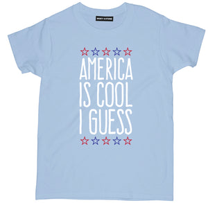 america is cool i guess t shirt, 4th of july tees, fourth of july shirts, 4th of july shirts, 4th of july t shirts, funny 4th of july shirts, funny america shirts, patriotic shirts, patriotic t shirts, american flag shirt, funny patriotic shirts, american shirts,