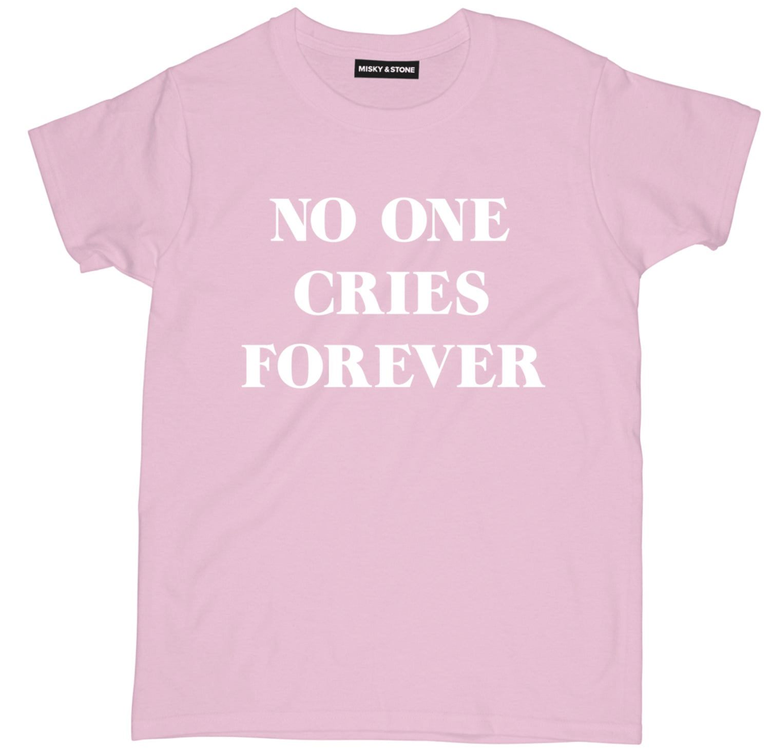 No One Cries Forever Tee