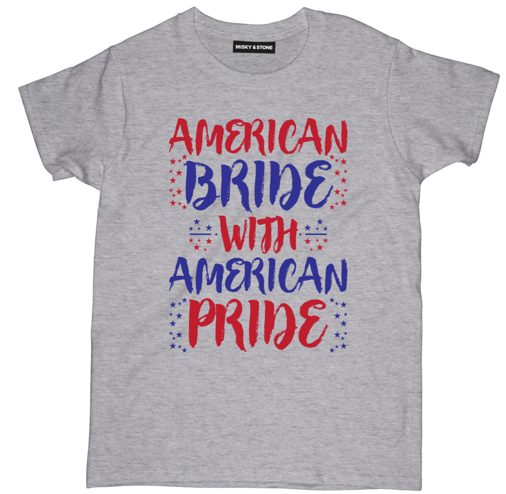 american bride with american pride tee shirt, bride tee shirt, bride apparel, bride merch, bride clothing, funny bride tee shirt, funny bride and groom tee shirt, bride bridesmaid tee shirt, bridal party tee shirt, bachelorette party tee shirt,