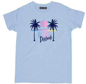 do not disturb t shirt, beach t shirt, beach shirts, beach tee shirts, funny beach shirts, cool beach t shirts, cool beach shirts, beach tees, best beach shirts,