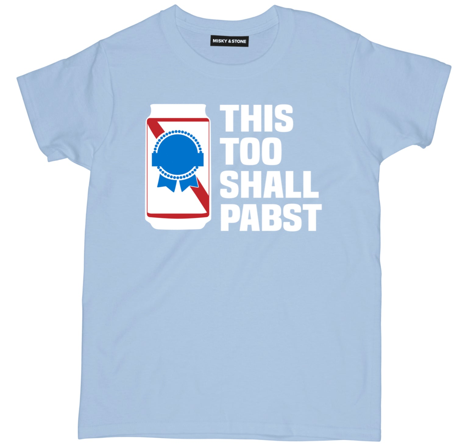 This Too Shall Pabst Tee