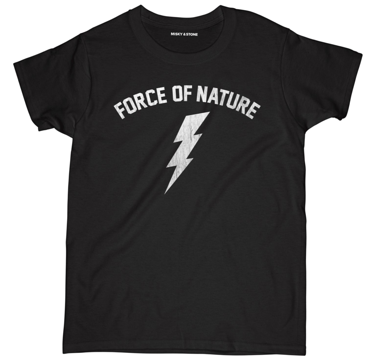 Force Of Nature Tee