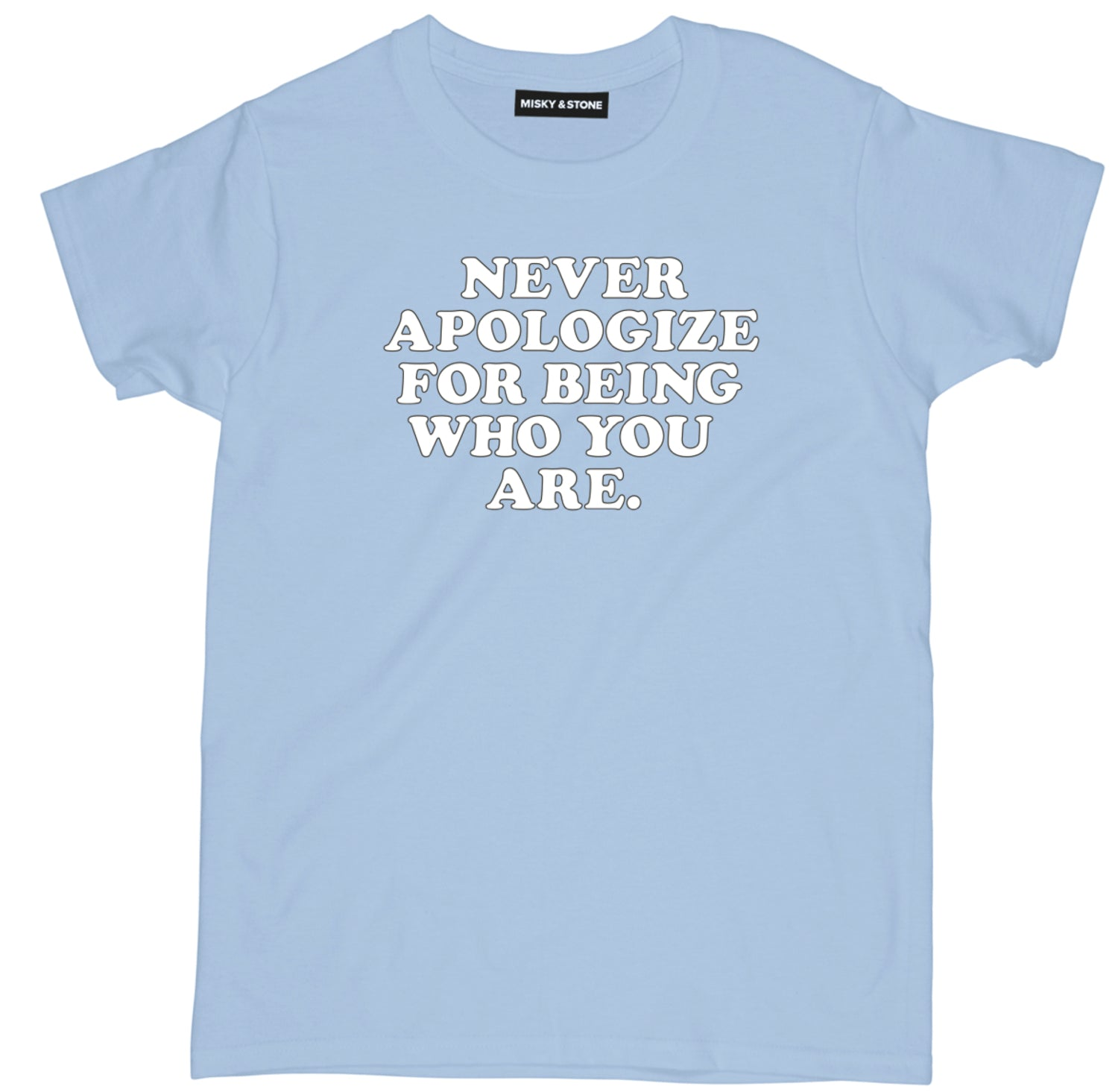 Never Apologize Tee
