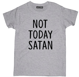 not today satan t shirt, not today satan shirt, not today satan tee,