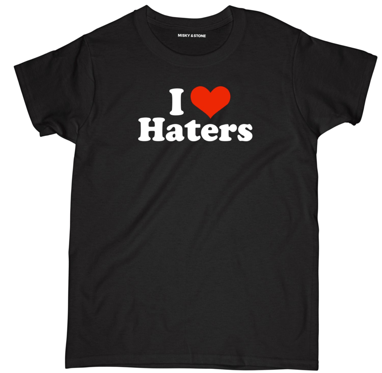 i love haters t shirt, i love haters shirt, i love haters tee,
