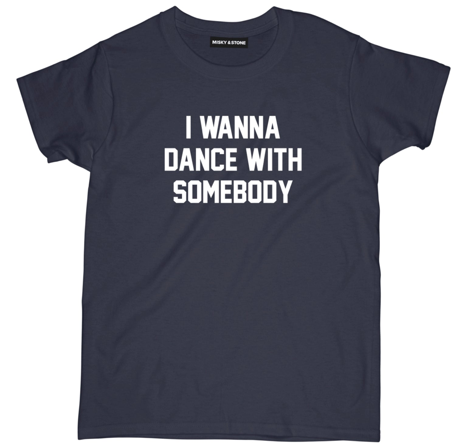 I Wanna Dance With Somebody Tee