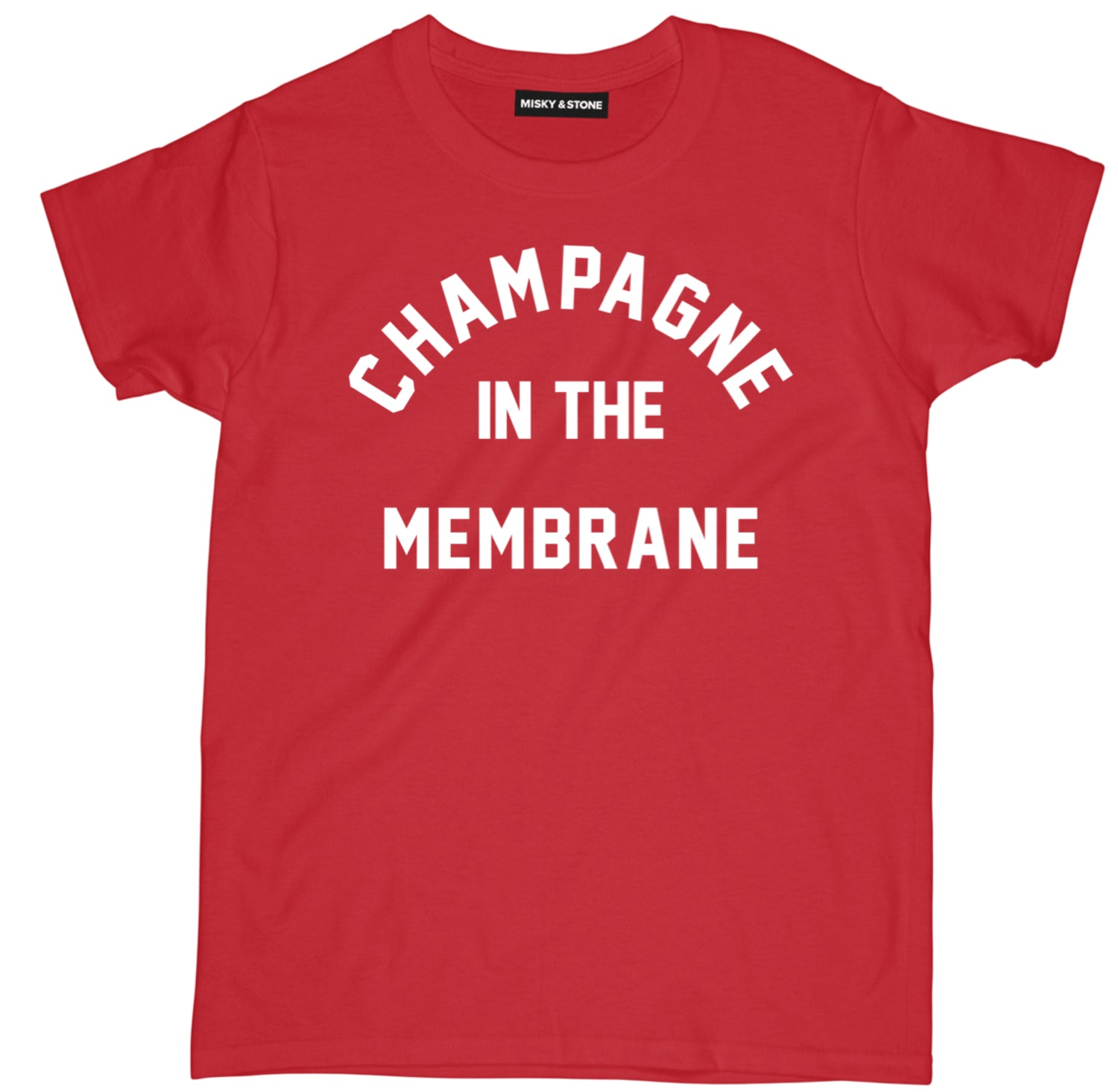 Champagne In The Membrane Tee