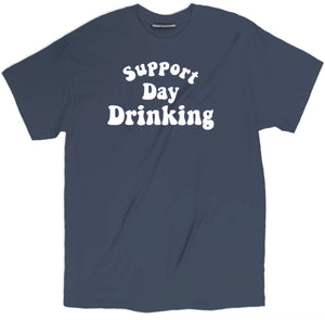 support day drinking t shirt, support day drinking tee, day drinking t shirt, day drinking tee, drinking shirts, funny beer shirts, funny drinking shirts, funny tee shirts, beer shirts, day drunk shirt, funny drunk shirts, funny beer t shirts, cool tees, college shirts, drunk t shirts, drunk shirts, drunk 1 drunk 2 shirts