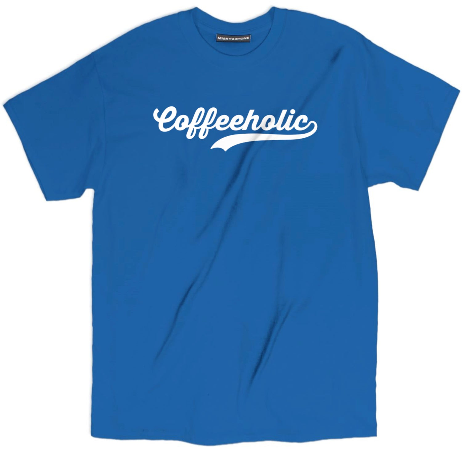Coffeeholic T Shirt